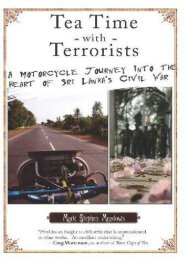Tea Time with Terrorists: A Motorcycle Journey into the Heart of Sri Lanka s Civil War