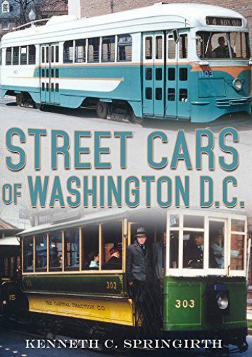 Street Cars of Washington D.C. (America Through Time)