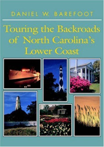 Touring the Backroads of North Carolina s Lower Coast