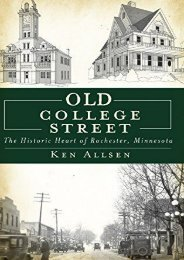 Old College Street: The Historic Heart of Rochester, Minnesota