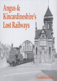 Angus and Kincardineshire s Lost Railways