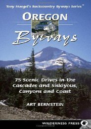Oregon Byways: 75 Scenic Drives in the Cascades and Siskuiyous, Canyons and Coast (Backcountry Byways)