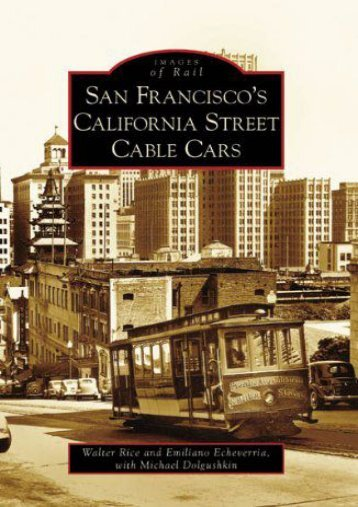 San Francisco s California Street Cable Cars (Images of Rail: California)