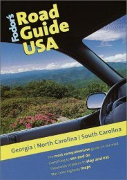 Fodor s Road Guide USA: Georgia, North Carolina, South Carolina, 1st Edition