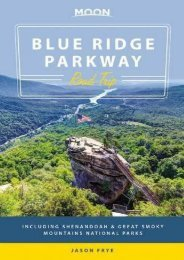 Moon Blue Ridge Parkway Road Trip: Including Shenandoah   Great Smoky Mountains National Parks (Travel Guide)