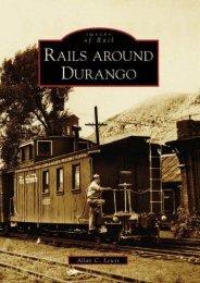 Rails Around Durango  (CO)  (Images of Rail)
