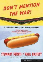 Don t Mention the War!: A Shameful European Rail Adventure