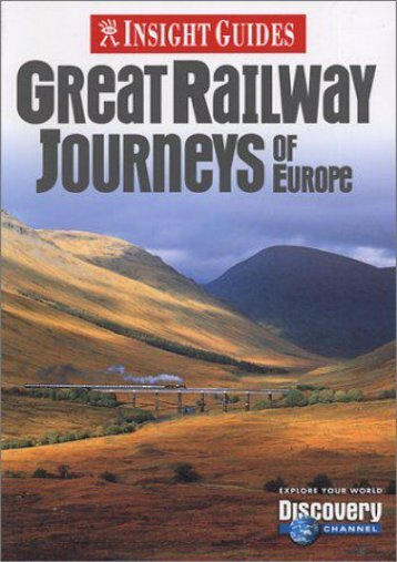 Great Railway Journeys of Europe (Insight Guide Great Railway Journeys of Europe)