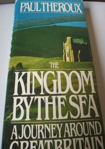 The Kingdom by the Sea: A Journey Around Great Britain