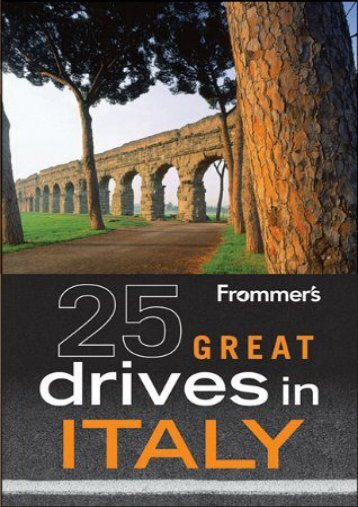 Frommer s 25 Great Drives in Italy (Best Loved Driving Tours)
