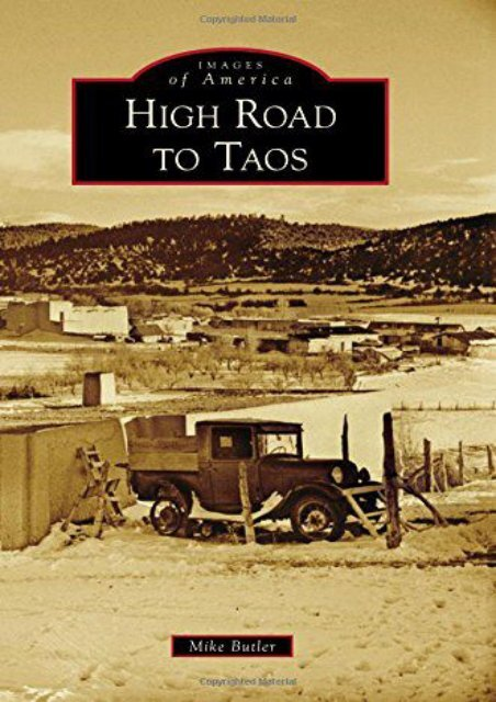 High Road to Taos (Images of America)