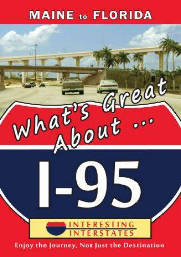 What s Great About I-95: Maine to Florida