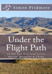 Under the Flight Path: 15,000 kms Overland Across Russia, Mongolia   China