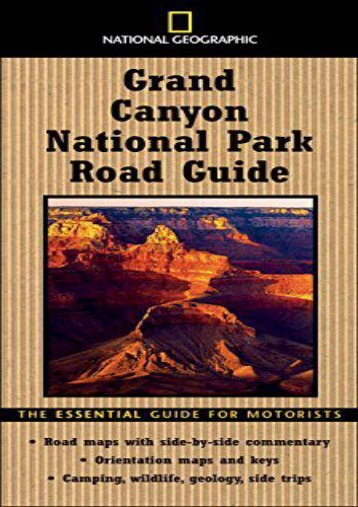 National Geographic Road Guide to Grand Canyon National Park (National Geographic Road Guides)