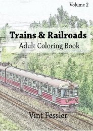 Trains   Railroads : Adult Coloring Book Vol.2: Train and Railroad Sketches for Coloring (Vehicle Coloring Book Series) (Volume 2)