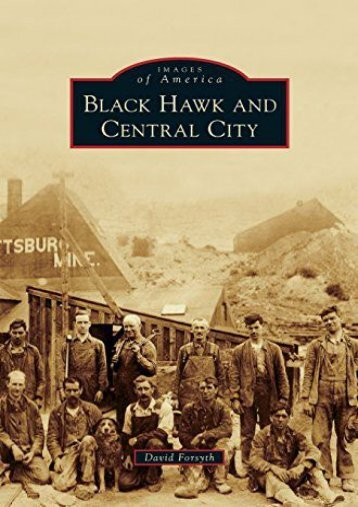 Black Hawk and Central City