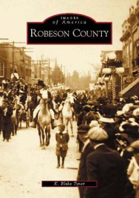 Robeson County (Images of America)