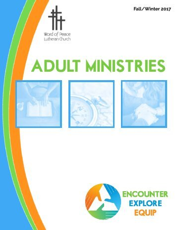 Adult Ministries Brochure Fall 2017 - Word of Peace Lutheran Church