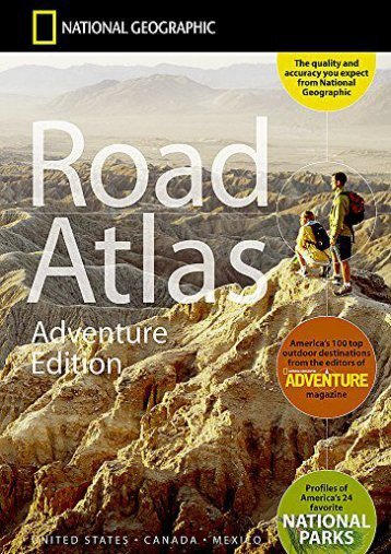 National Geographic Road Atlas Adventure Edition National