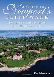 A Guide to Newport s Cliff Walk: Tales of Seaside Mansions   the Gilded Age Elite