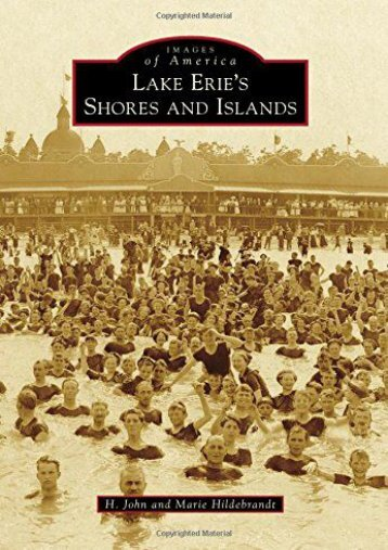 Lake Erie s Shores and Islands (Images of America)
