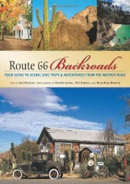 Route 66 Backroads: Your Guide to Scenic Side Trips   Adventures from the Mother Road (Backroads of ...)