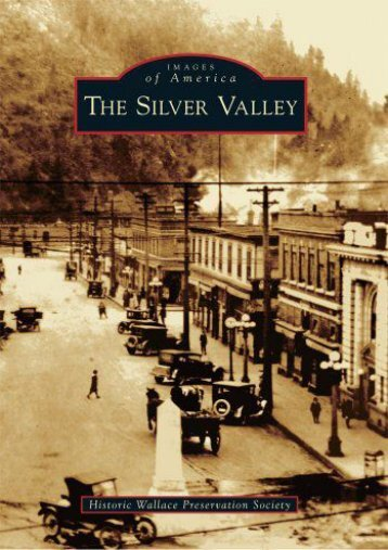 The Silver Valley (Images of America)
