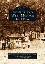 Monroe and West Monroe, Louisiana