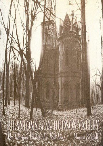 Phantoms of the Hudson Valley: The Glorious Estates of a Lost Era