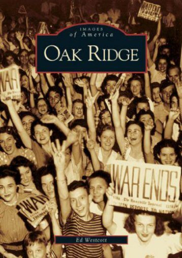 Oak Ridge   (TN)  (Images of America)