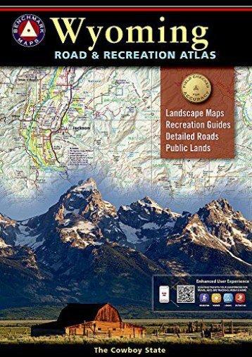 Wyoming Benchmark Road   Recreation Atlas