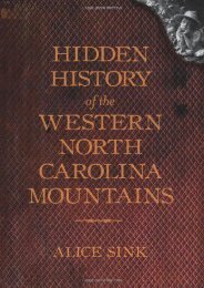 Hidden History of the Western North Carolina Mountains