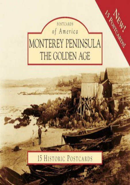 Monterey Peninsula:: The Golden Age (Postcard of America) (Postcards of America)