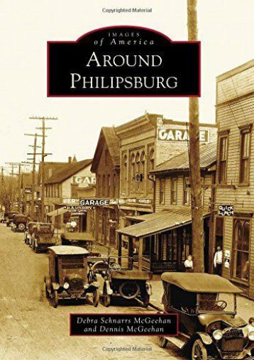 Around Philipsburg (Images of America)