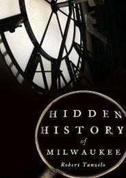 Hidden History of Milwaukee