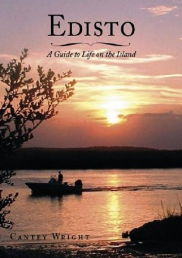 Edisto: A Guide to Life on the Island (History   Guide)