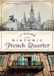 A Guide to the Historic French Quarter (History   Guide)