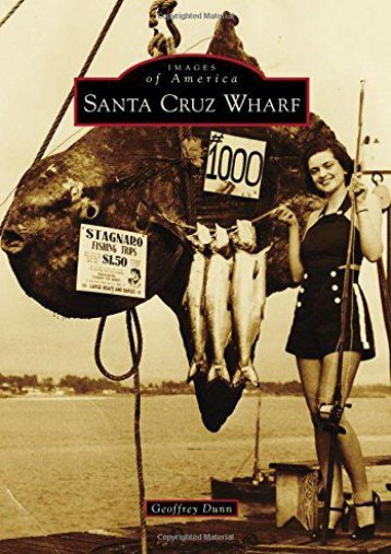 Santa Cruz Wharf (Images of America)