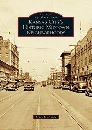 Kansas City s Historic Midtown Neighborhoods