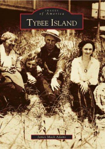 Tybee Island   (GA)  (Images of America)