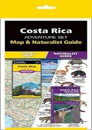 Costa Rica Adventure Set: Map   Naturalist Guide