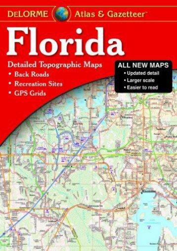 Florida Atlas   Gazetteer (Delorme Atlas   Gazetteer)