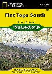 Flat Tops South (National Geographic Trails Illustrated Map)