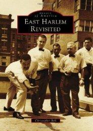 East Harlem Revisited (Images of America)