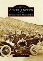 Apache Junction and the Superstition Mountains (AZ) (Images of America)