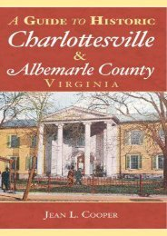 A Guide to Historic Charlottesville   Albemarle County, Virginia (History   Guide)