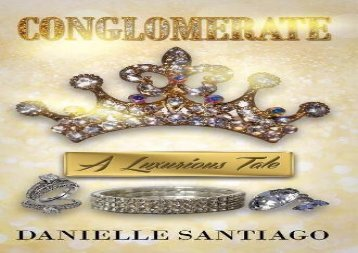 The Conglomerate: A Luxurious Tale