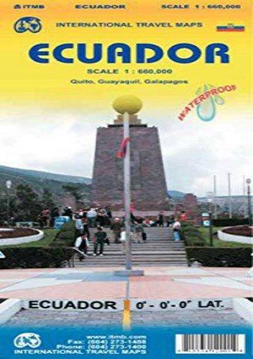 Ecuador 1:660,000 Travel Reference Map (International Travel Maps)