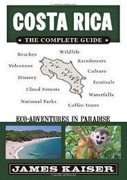 Costa Rica: The Complete Guide: Ecotourism in Costa Rica (Color Travel Guide)