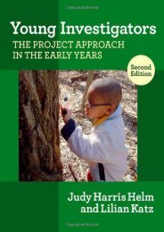 Young Investigators: The Project Approach in the Early Years, 2nd Edition